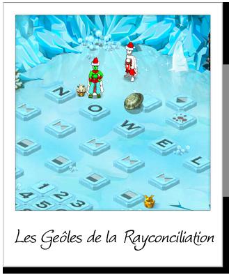 Les Geôles de la Rayconciliation