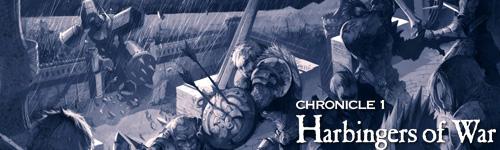 Chronicle 1 : Harbingers of war