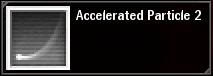 Accelerated Particule 2