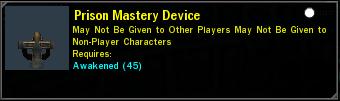 Prison Mastery Device