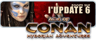 Age of Conan, zoom sur l'Update 6