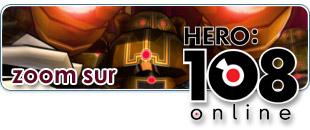 Zoom sur Hero 108 Online